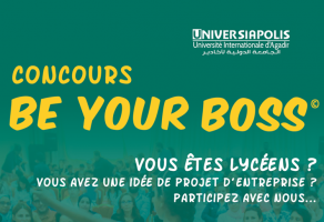 Universiapolis Agadir : Lancement du concours « Be Your Boss » 2020
