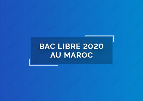 Bac libre 2020 au Maroc